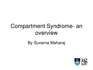 Compartment Syndrome- an overview