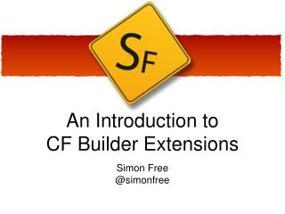 An Introduction to CF Builder Extensions