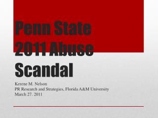 Penn State  2011 Abuse Scandal