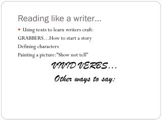 Reading like a writer…