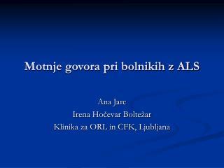 Motnje govora pri bolnikih z ALS