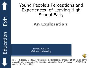 Young People's Perceptions and Experiences  of Leaving High School Early