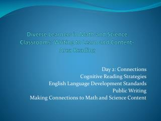 Diverse Learners in Math and Science Classrooms: Writing to Learn and Content-Area Reading
