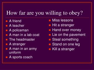 How far are you willing to obey?