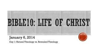Bible10: Life of Christ