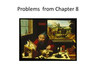 Problems  from Chapter 8