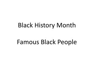 Black History Month Famous Black People