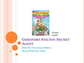 Geronimo Stilton Secret Agent