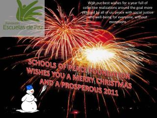 SCHOOLS OF PEACE FOUNDATION WISHES YOU A MERRY CHRISTMAS AND A PROSPEROUS 2011