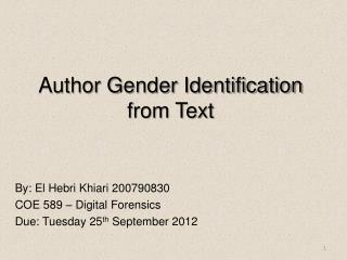 Author Gender Identification from Text