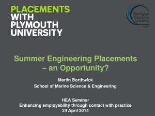 Summer Engineering Placements – an Opportunity?