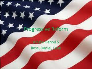 Progressive  Reform
