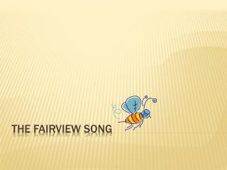 The Fairview Song