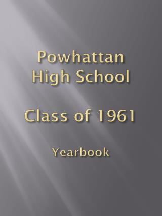 Powhattan High School Class of 1961 Yearbook