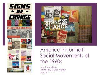 America in Turmoil: Social Movements of the 1960s
