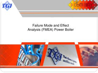 Failure  Mode and Effect Analysis ( FMEA) Power Boiler