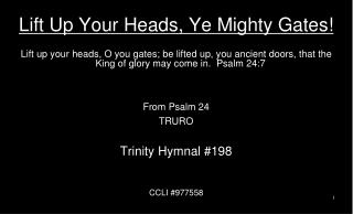 Lift Up Your Heads, Ye Mighty Gates!