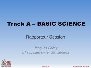 Track A – BASIC SCIENCE