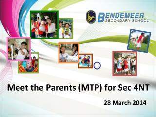 Meet the Parents (MTP) for Sec 4NT