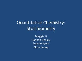Quantitative Chemistry: Stoichiometry