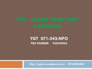 YGT – CLEAN YOUR YARD CAMPAIGN