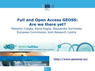 Full and Open Access GEOSS :  Are  we there yet ?