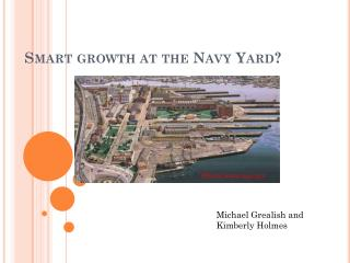 Smart Growth At The Navy Yard