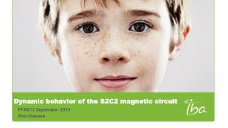 Dynamic behavior of the S2C2 magnetic circuit
