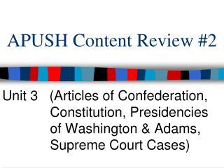 APUSH Content Review #2