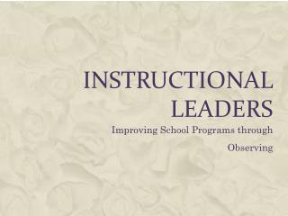 Instructional leaders