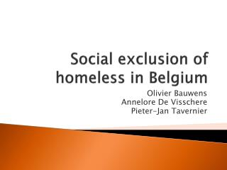 Social exclusion  of  homeless in Belgium