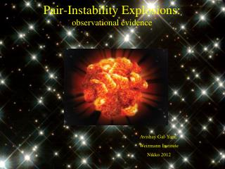 Pair-Instability  Explosions: observational evidence