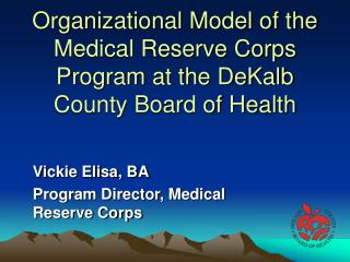 Organizational Model of the Medical Reserve Corps Program at the DeKalb County Board of Health