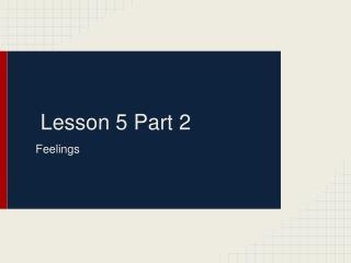 Lesson 5 Part 2