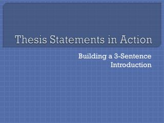 Thesis Statements in Action