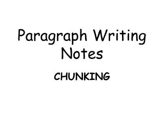 Paragraph Writing Notes