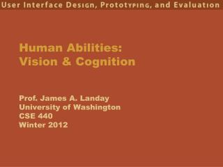 Human Abilities:  Vision & Cognition