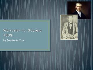 Worcester vs. Georgia 1832