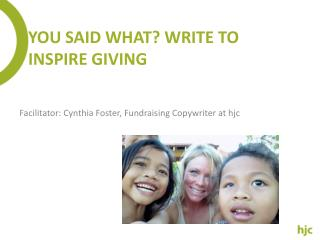 You  Said What? Write To Inspire  Giving