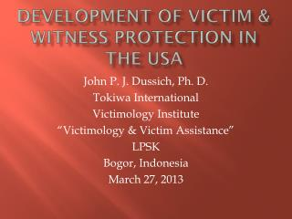 Development of Victim & witness protection in the USA