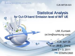 Statistical Analysis  for Out-Of-band Emission level of IMT UE