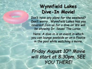 Wynnfield Lakes Dive-In Movie!