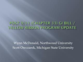 Post 9/11 (Chapter 33) GI Bill / Yellow Ribbon Program update