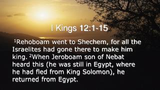 I Kings 12:1-15