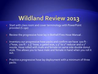 Wildland  Review 2013