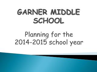Planning for the  2014-2015 school year