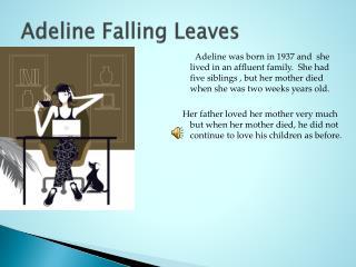 Adeline Falling Leaves