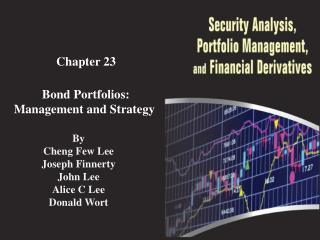 Chapter  23 Bond Portfolios: Management and Strategy