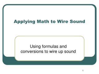 Applying Math to Wire Sound