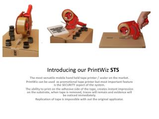 Introducing our  PrintWiz STS